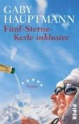 Funf-Sterne-Kerle Inklusive