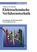 Elektrochemische Verfahrenstechnik [GER]