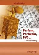Parfum, Portwein, PVC ...  [GER]