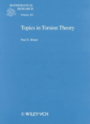 Topics in Torsion Theory