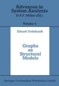 Graphs as Structural Models