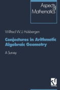 Conjectures in Arithmetic Algebraic Geometry [GER]