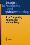 Soft Computing Approaches in Chemistry