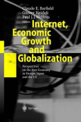 Internet, Economic Growth and Globalization