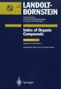 Compounds with 13 to 100 Carbon Atoms (Supplement to Subvolume C) (Landolt-Bornstein