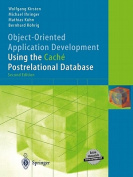 Object-oriented Application Development Using the Cache Postrelational Database