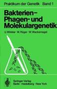 Bakterien-, Phagen-und Molekulargenetik [GER]