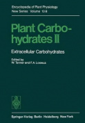 Plant Carbohydrates II: Extracellular Carbohydrates