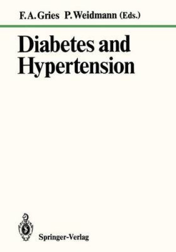 Diabetes and Hypertension by F. A. Gries.