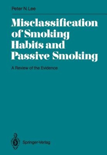 Misclassification of Smoking Habits and Passive Smoking: A Review of the