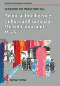 Artifical Intelligence, Culture and Language : On Education and Work