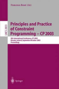 Principles and Practice of Constraint Programming - CP 2003