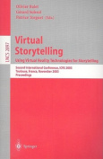 Virtual Storytelling; Using Virtual Reality Technologies for Storytelling