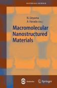Macromolecular Nanostructured Materials