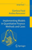 Implementing Models in Quantitative Finance
