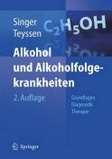 Alkohol Und Alkoholfolgekrankheiten [GER]