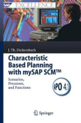 Characteristic Based Planning with mySAP SCM (TM)