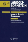 Compounds with 8 to 12 Carbon Atoms (Supplement to Subvolume B and E) (Landolt-Bornstein