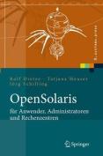 Opensolaris Fur Anwender, Administratoren Und Rechenzentren [GER]