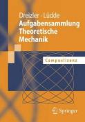 Aufgabensammlung Theoretische Mechanik [GER]
