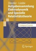 Aufgabensammlung Elektrodynamik Und Spezielle Relativitatstheorie [GER]