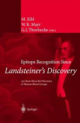 Epitope Recognition Since Landsteiner S Discovery