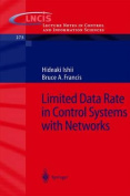 Limited Data Rate in Control Systems with Networks