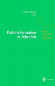 Pattern Formation in Zebrafish