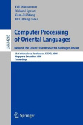 Computer Processing of Oriental Languages. Beyond the Orient, the Research Challenges Ahead