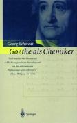 Goethe als Chemiker [GER]