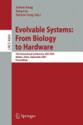 Evolvable Systems - from Biology to Hardware