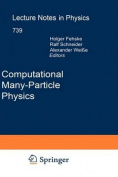 Computational Many-particle Physics