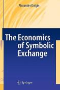 The Economics of Symbolic Exchange