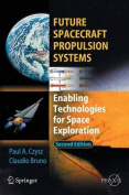 Future Spacecraft Propulsion Systems