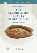 The Algorithmic Beauty of Sea Shells [With CDROM]