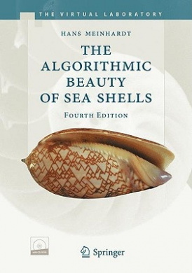 The Algorithmic Beauty of Sea Shells [With CDROM]