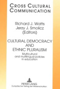 Cultural Democracy and Ethnic Pluralism