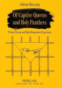 Of Captive Queens and Holy Panthers