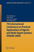 7th International Conference on Practical Applications of Agents and Multi-agent Systems (PAAMS'09) (Advances in Intelligent and Soft Computing