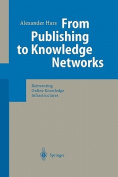 From Publishing to Knowledge Networks