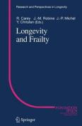 Longevity and Frailty