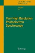 Very High Resolution Photoelectron Spectroscopy