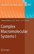 Complex Macromolecular Systems I