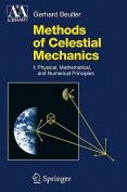 Methods of Celestial Mechanics