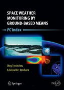 Space Weather Monitoring by Ground-Based Means
