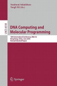DNA Computing and Molecular Programming