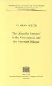 The 'Khandha Passages' in the Vinayapitaka and the Four Main Nikayas
