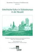 Griechische Kultur in Sudosteuropa in Der Neuzeit