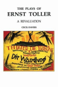 The Plays of Ernst Toller
