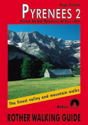 Pyrenees: The Finest Valley and Mountain Walks - ROTH.E4826